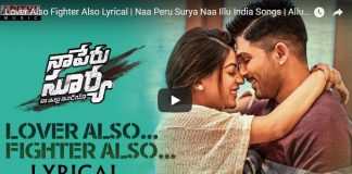 Naa Peru Surya's second single 'Lover Also Fighter Also' accidentally Leaked?