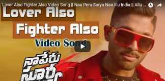 Naa Peru Surya Movie Lover Also Fighter Also Video Song