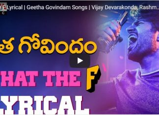 Geetha Govindam What The F Lyrical Video Song