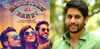 Bareilly Ki Barfi remake option for Naga Chaitanya?