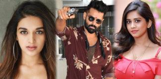 Nidhhi Agerwal and Nabha Natesh to romance with Ram in iSmart Shankar