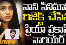 Wink girl Priya prakash varrier rejected nani