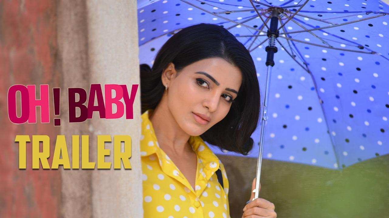Oh Baby Trailer review   Samantha Akkineni   Nagashaurya