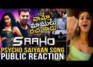 Saaho Movie Psycho Saiyaan Song Public Reaction Prabhas