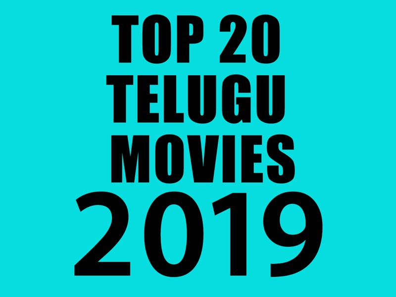 Top 20 Telugu Movies of 2019