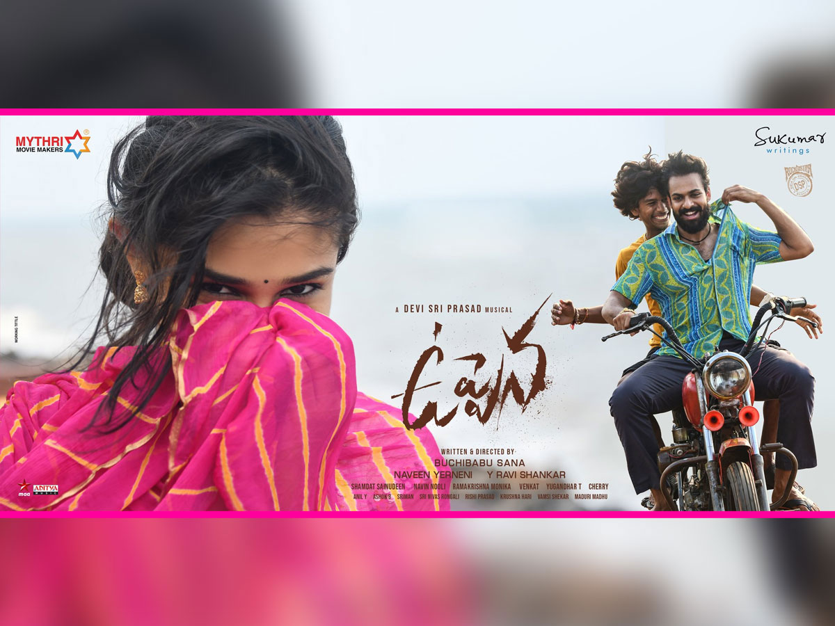 Uppena editing done and ready for censor?