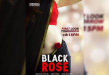 First Look of Black Rose to unveil tomorrow