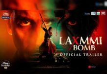 Laxmmi Bomb trailer review