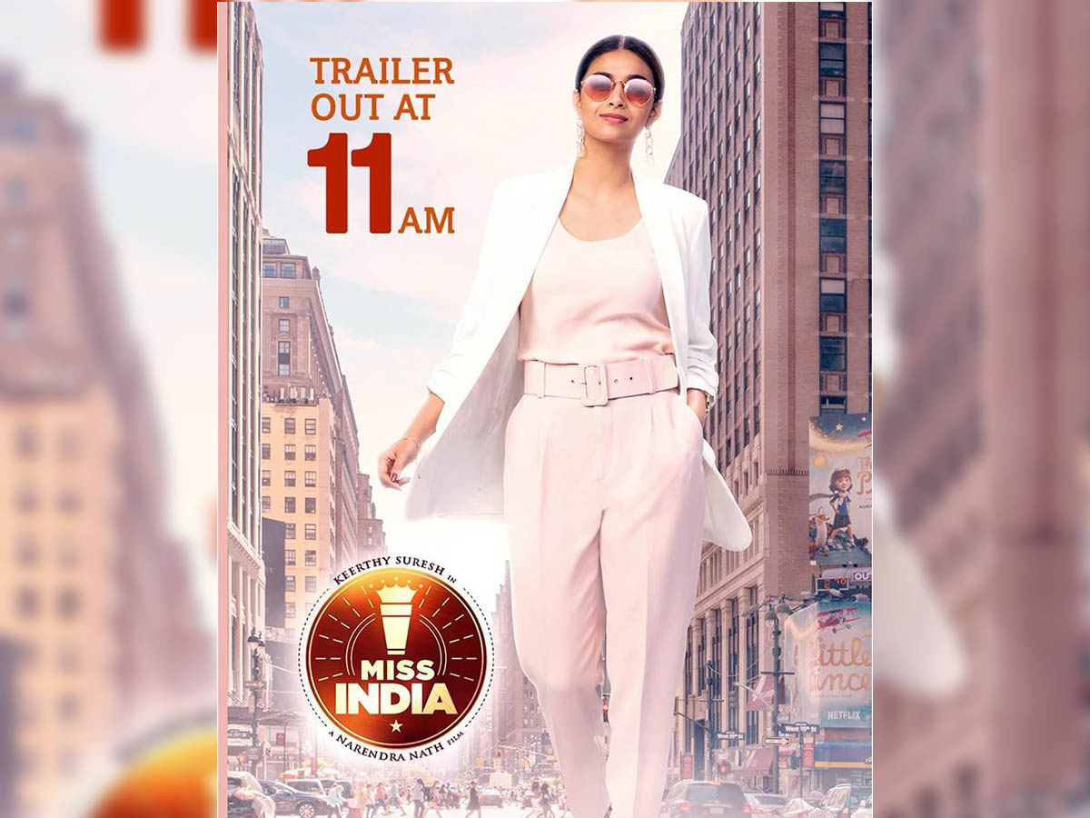Miss India Trailer Review: Keerthy Suresh dream of becoming a businesswoman