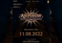 Adipurush in theaters on 11th August 2022