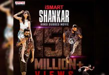 Phenomenal response for iSmart Shankar Hindi Dubbed film @150 Million views