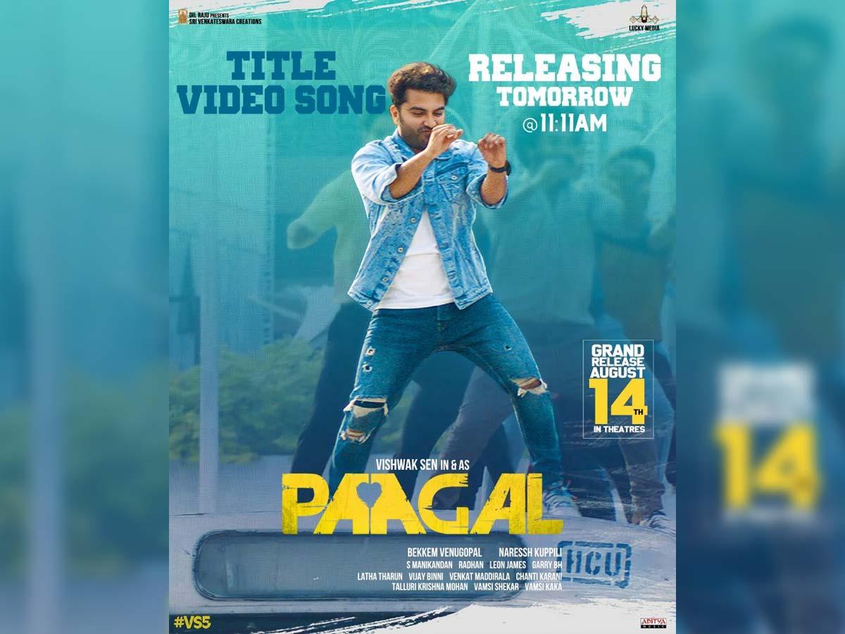 Title video song from Vishwak Sen Paagal tomorrow