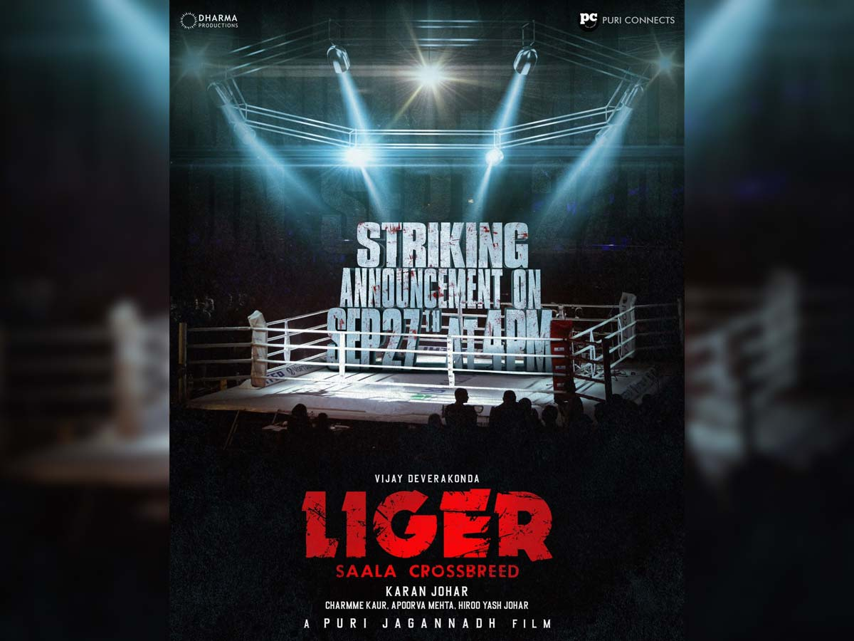 Bloody Excitement! Liger striking announcement tomorrow