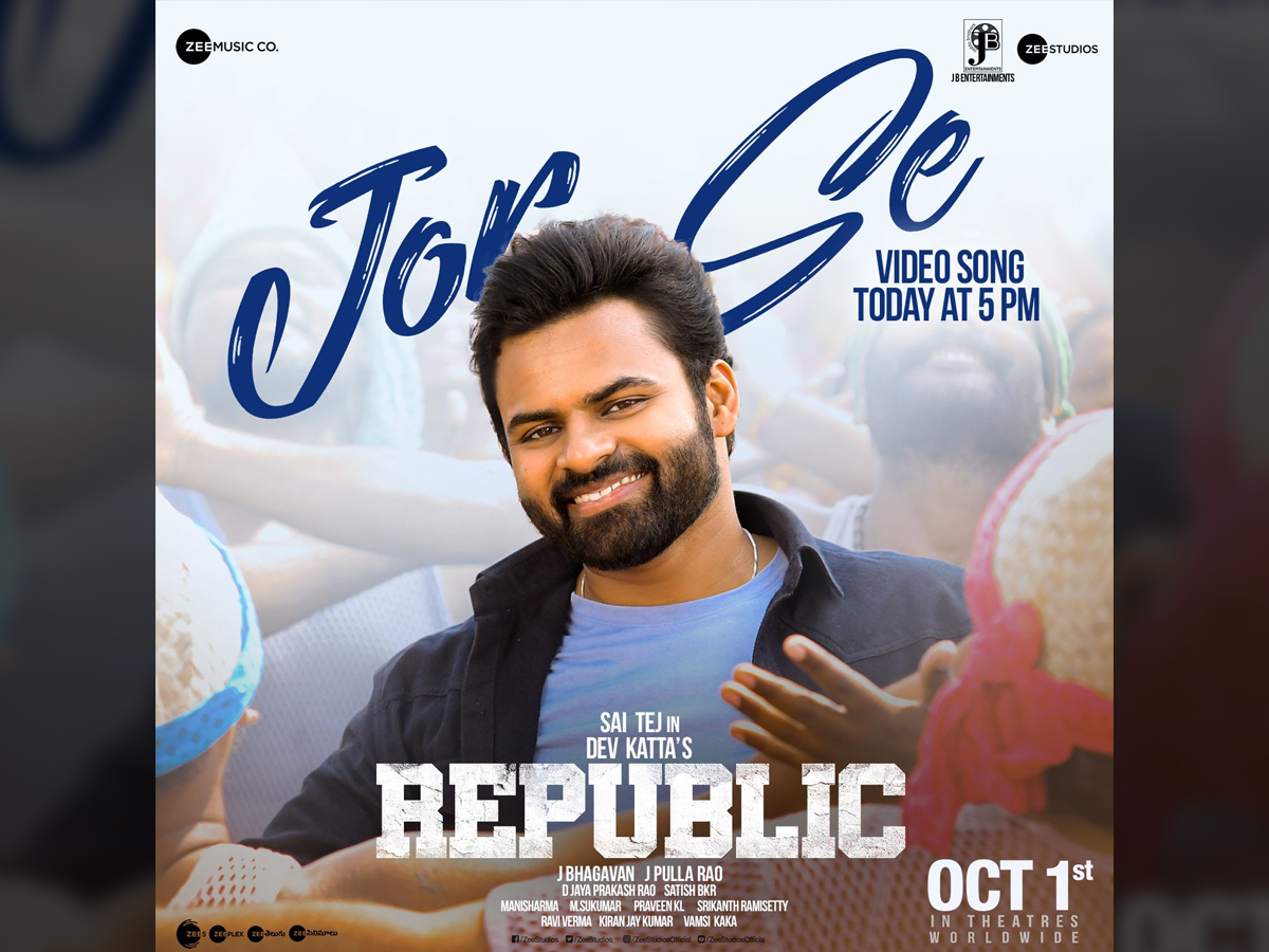Video song of Jor Se from Sai Dharam Tej Republic today evening