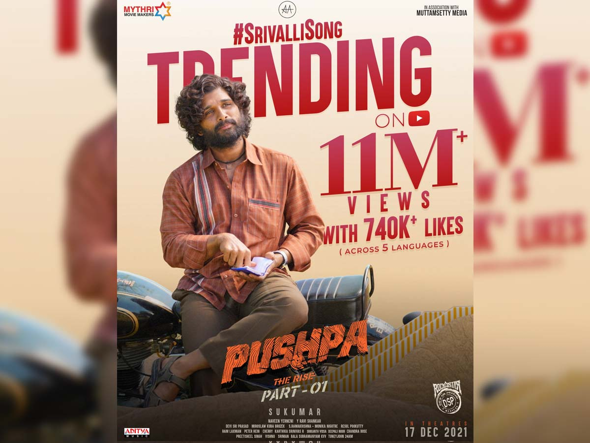 Pushpa: The Rise Srivalli Trending in everyone heart and on Youtube with 11 Million + views